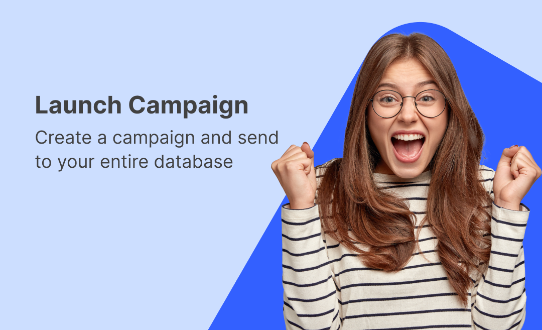 Launch Campaign